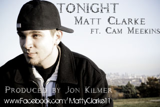 "Matt Clarke ft. Cam Meekins ""Tonight"""