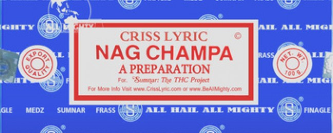 "Criss Lyric ""Kickback"" [VIDEO] x Nag Champa [EP]"