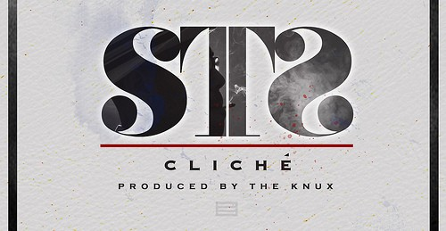 "STS ""Cliché"" (Prod. by The Knux) [HOT!]"