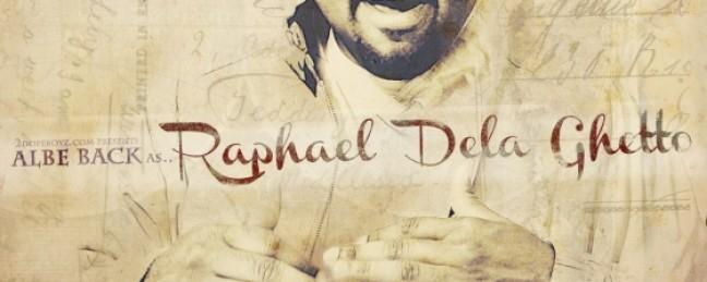 "Albe Back ""Raphael De La Ghetto"" [ALBUM]"