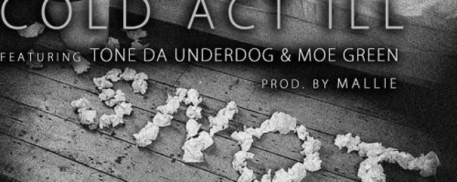 "Kreateen ""Cold Act Ill"" ft Moe Green & Tone Da Underdog [NASTY!]"