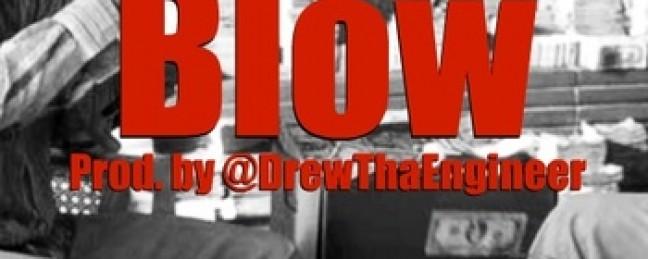"""Jay2da """"Blow"""" [DOPE!]"""