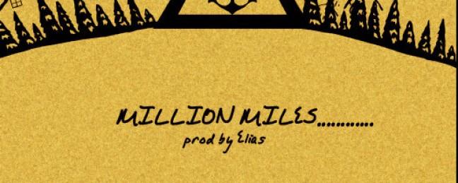 "431 ""Million Miles"" (Prod. by Elias) [DOPE!]"