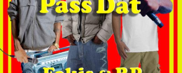 "Fokis & RP ""Pass Dat"" ft. King Sun [DON'T SLEEP!]"