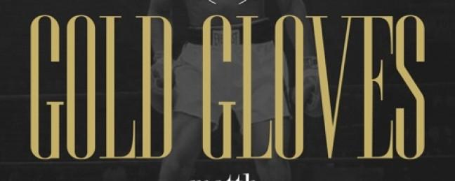 "Matth Damon ""Gold Gloves"" [DOPE!]"
