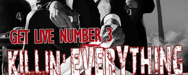 "Laneway Carl Presents ""Get Live Number 3: Killin' Everything"" [MIXTAPE]"