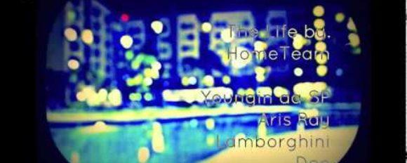 "HomeTeam (Youngin da SP x Aris Ray x Lamborghini Dee) ""The Life"" [DOPE!]"