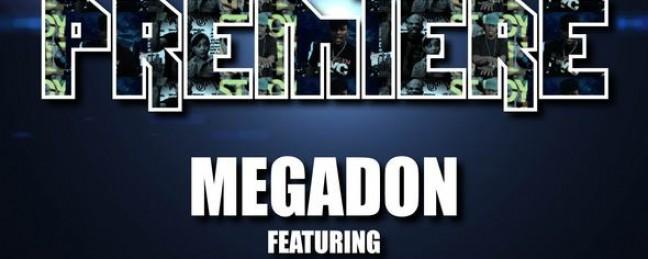 "Megadon feat. Mr.Cheeks & Nitty Scott MC ""World Premiere"" [DOPE!]"
