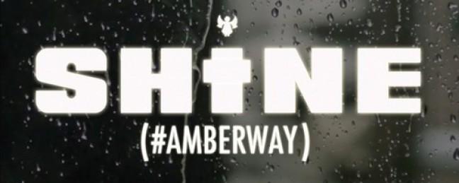"""Dirty Rich """"Shine (#AmberWay)"""""""