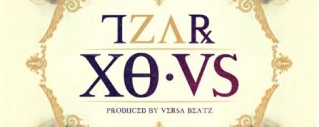 """Tzar """"Gold Chains"""" [VIDEO] x """"XO.VS"""" [ALBUM]"""