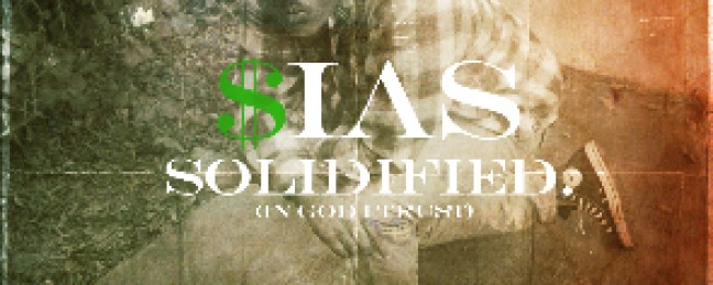 """$ias """"Solidified"""" [DOPE!]"""