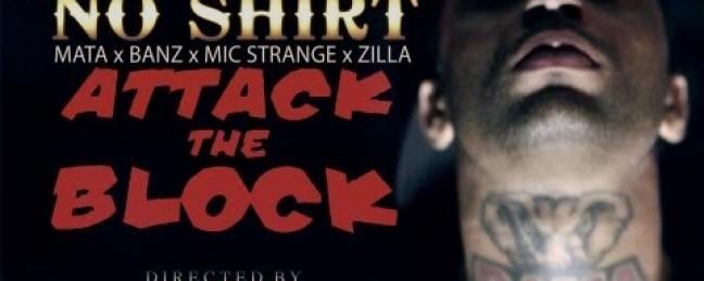 """Mata ft. Banz, Mic Strange & Zilla """"No Shirt (Tatts)"""" (Prod. by Meechie) [VIDEO]"""
