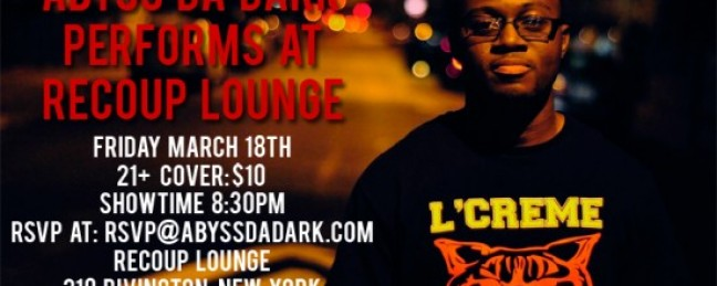 Abyss Da Dark at Recoup Lounge March 18th [LIVE]