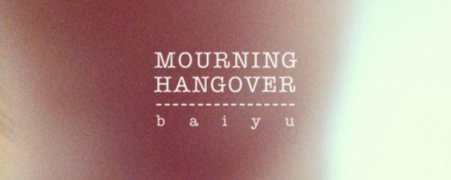 "Baiyu ""Mourning Hangover"" [DON'T SLEEP]"