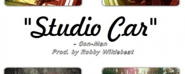 """Con-Man """"Studio Car"""" (Prod. by Robby Wildebeat) [DOPE!]"""
