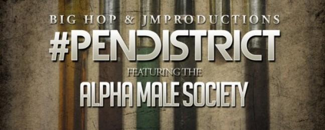 "Big Hop x JMProductions ""#PenDistrict"" EP ft. AMSOC"