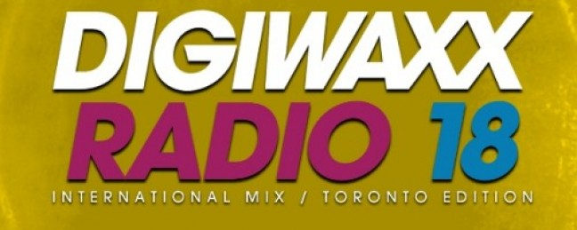 Digiwaxx Radio 18 ft. DJ Grouch (Toronto)