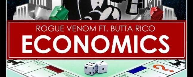 """Rogue Venom """"Economics"""" ft. Butta Rico [DOPE!]"""