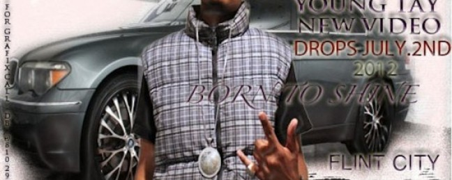 """Young Tay """"Born To Shine"""" [VIDEO]"""