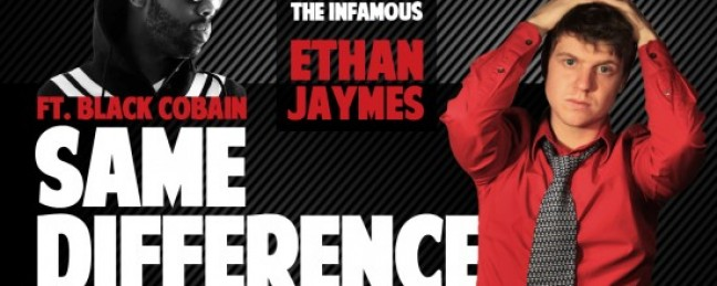 """Ethan Jaymes ft. Black Cobain """"Same Difference"""" (Prod. by Falside Beats)"""