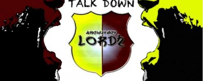 """The Architect Lordz """"Talkdown EP"""""""
