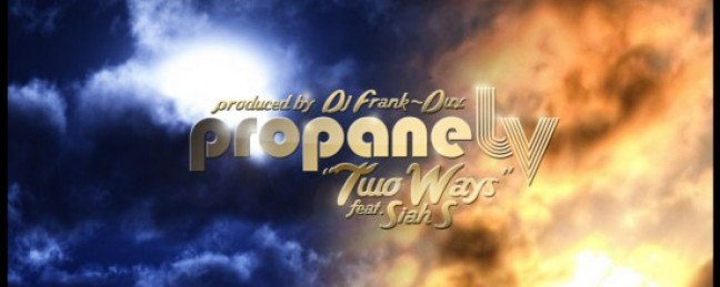 """@PropaneLV """"Two Ways"""" ft. Siah S [DOPE!]"""