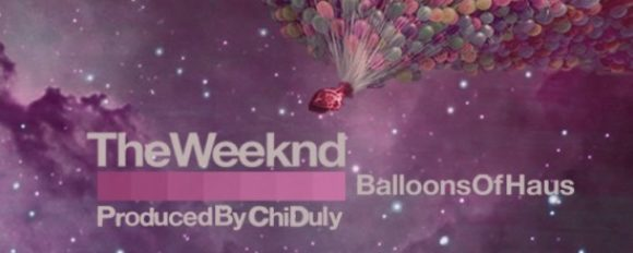 """Chi Duly x The Weeknd """"Balloons of Haus"""" [ALBUM]"""