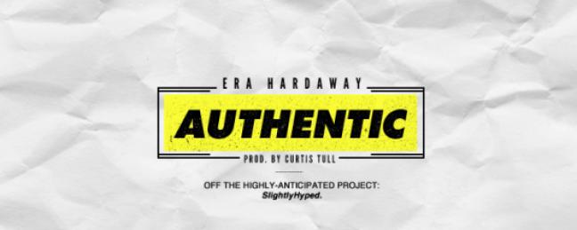 "Era Hardaway ""Authentic"" [DOPE!]"