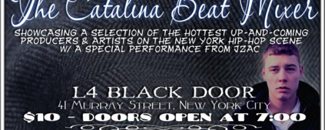 The Catalina Beat Mixer @ L4 Black Door in TriBeCa [6/2]