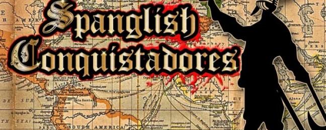 "Magnificent Ruffians ""Spanglish Conquistadores"" [ALBUM]"