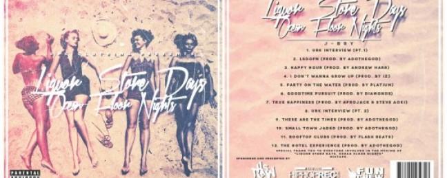 """J-Bry """"Liquor Store Days, Ocean Floor Nights EP"""" [DOPE!]"""