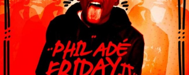 "Phil Ade ""#PhilAdeFriday2"" [AVAILABLE NOW]"