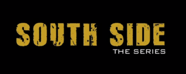 South Side: The Series [TRAILER]