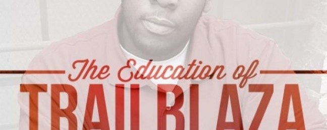 "Trailblaza ""The Education of Trailblaza EP"" ft. Scolla, Louis G + more w/ Oxyrotin Clothing [DOPE!]"