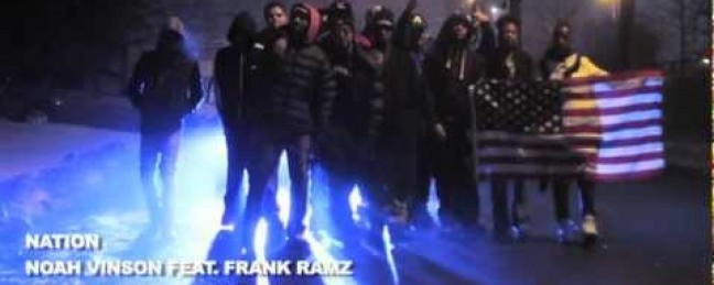 "Noah Vinson ft. Frank Ramz ""NATION"" [VIDEO]"