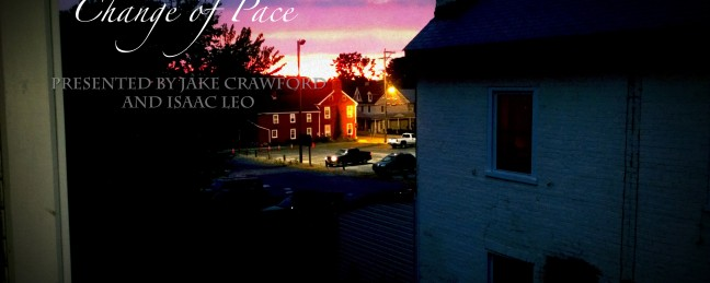 "Jake Crawford x Isaac Leo ""Change of Pace"" [ALBUM]"