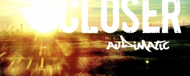 "Audimatic (Audible Doctor & maticulous) ""Closer"" [DOPE!]"