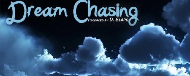 """Punchline ft. Fokis & The 17th """"Dream Chasing"""" [DOPE!]"""