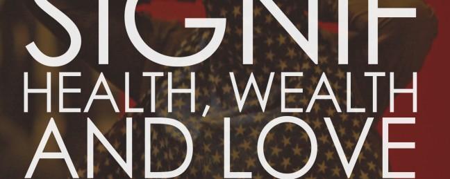 "Signif ""Health, Wealth & Love"" (Remixes)"
