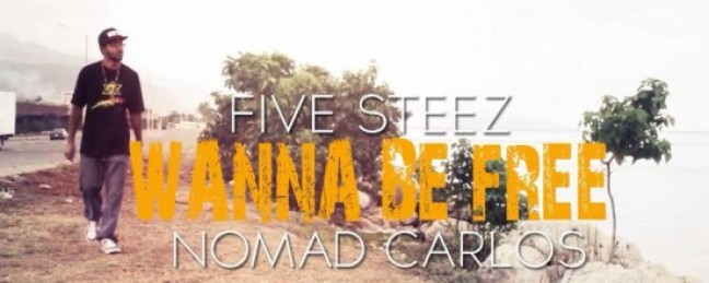 """Five Steez """"Wanna Be Free"""" ft. Nomad Carlos [VIDEO]"""