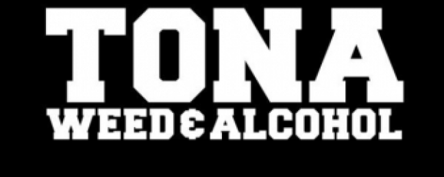 """TONA """"Weed & Alcohol""""  [VIDEO]"""
