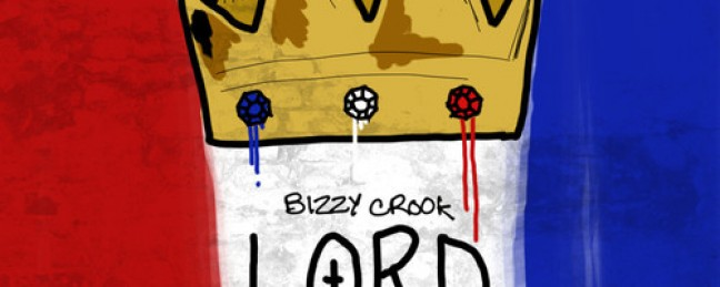 """Bizzy Crook ft. Los """"Lord"""" [DOPE!]"""