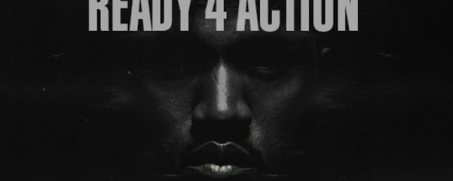 "Kanye West ""Ready 4 Action"" (""Black Skinhead"" – Dance Floor Junkies Trap Rework) [DOPE!]"