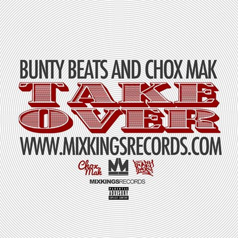 Bunty Beats And Chox-Mak - Take Over