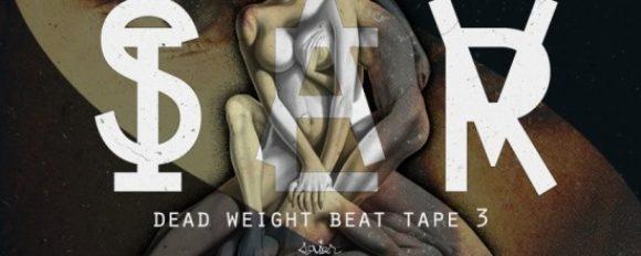 "Savier ""Dead Weight Beat Tape 3"" [DOPE!]"