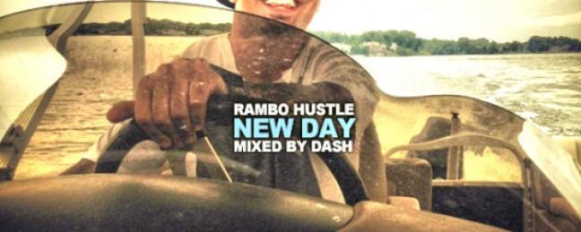 "Rambo Hustle ""New Day"" [DON'T SLEEP!]"