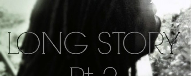 "2nd Generation ""Long Story, Part 2"" [MIXTAPE]"