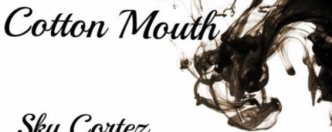 "Sky Cortez ft. Arjaye Jeter ""Cotton Mouth"" (Prod. LA Beatz)"