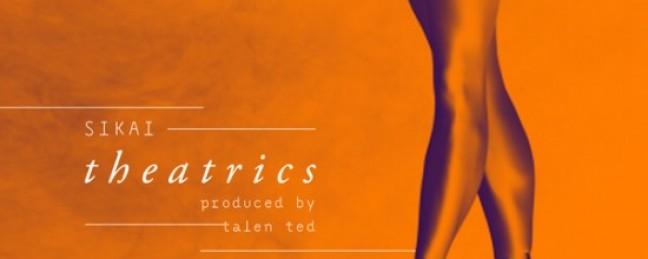 "Sikai ""Theatrics"" (Prod. by Talen Ted) [DON'T SLEEP!]"