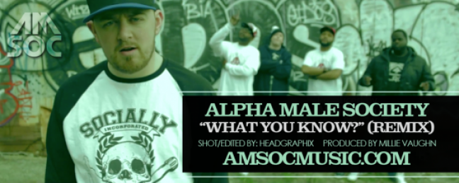 "Alpha Male Society ""What You Know (Remix)"" (Prod. by Millie Vaughn) [VIDEO]"